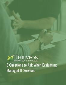 5 Questions to Ask When Evaluating Managed IT Services